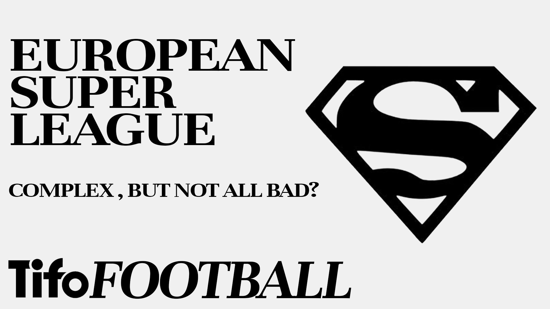 The pros and cons of a European Super League